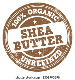 Shea Butter. 100% Organic and Unrefined. Vector Brown Stamp.