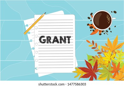 """Sheets of paper from a notebook with the inscription """"Grant"""" lie on a blue background with a cup of coffee and autumn leaves. Education grant."""
