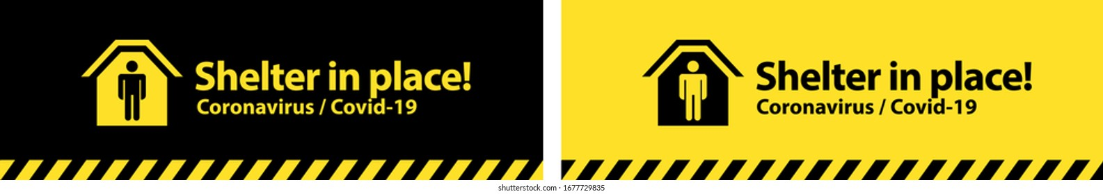 Shelter in place on yellow and black background