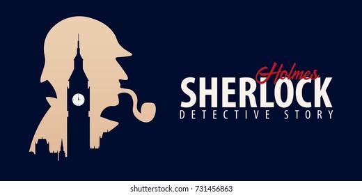 Sherlock Holmes banners. Detective illustration. Illustration with Sherlock Holmes. Baker street 221B. London. Big Ban