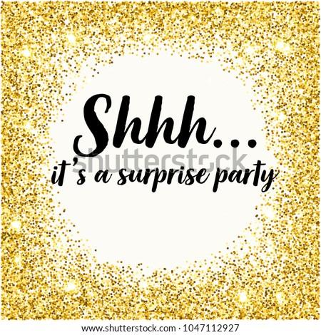 shhh surprise birthday party golden glitter stock vector royalty