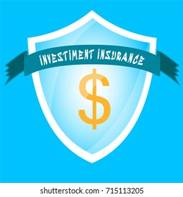 Shield with a gold dollar inside, insurance of investiment