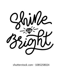 Shine bright like a diamond. Christmas holiday text lettering monoline style. Vector illustration. Black and white. Design for print card, tee, sticker etc