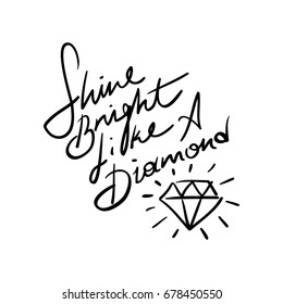 Home Sparkle Word Art Pictures Quotes Shine Bright Like A Diamond Sayings