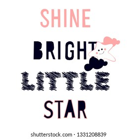 Shine Bright Star written, cloud and stars, cute print and baby print- vector