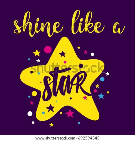 Shine Like Star Lettering Print Posters Stock Vector Royalty Free