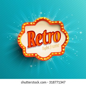 Shining retro light frame, vector illustration EPS 10