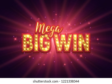 Shining retro sign Mega big win banner.  Vector illustration.