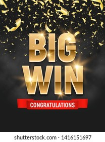 Shining sign Big win banner with falling gold confetti and smoke. Vector illustration.