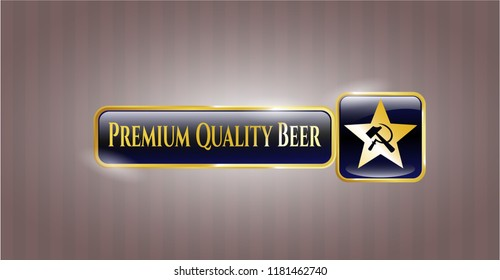 Shiny badge with communism icon and Premium Quality Beer text inside