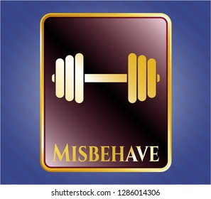 Shiny badge with dumbbell icon and Misbehave text inside