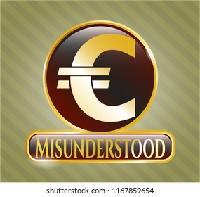 Shiny badge with euro icon and Misunderstood text inside