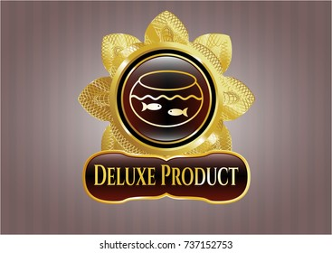 Shiny badge with fishbowl with fish icon and Deluxe Product text inside