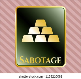 Shiny badge with gold bullion icon and Sabotage text inside