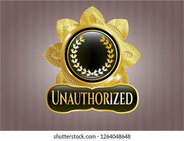 Shiny badge with leaf crown icon and Unauthorized text inside