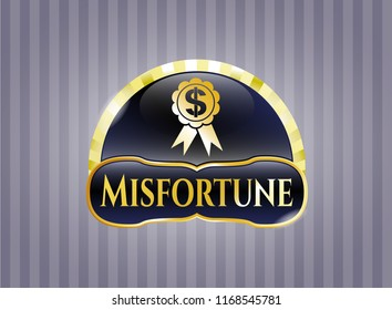 Shiny emblem with business ribbon icon and Misfortune text inside
