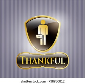 Shiny emblem with businessman holding briefcase icon and Thankful text inside