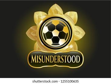 Shiny emblem with football ball icon and Misunderstood text inside