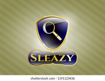 Shiny emblem with magnifying glass icon and Sleazy text inside