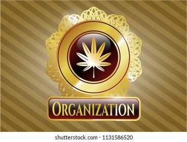 Shiny emblem with marijuana leaf, weed icon and Organization text inside