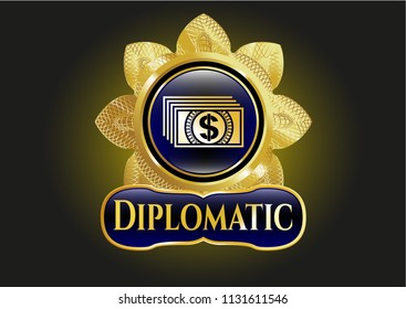Shiny emblem with money icon and Diplomatic text inside