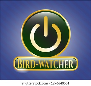 Shiny emblem with power icon and Bird-watcher text inside