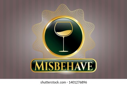 Shiny emblem with wine cup icon and Misbehave text inside