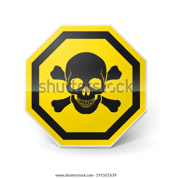 Shiny metal warning sign with skull and crossbones on white background