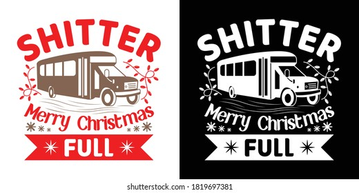 Shitter Merry Christmas Full Printable Vector Illustration