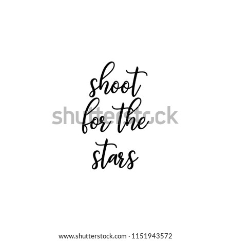Shoot Stars Inspirational Vector Quote Black Stock Vector Royalty
