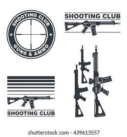 Shooting club emblem, labels, badges, logos illustration. With assault rifles. Vector EPS10.