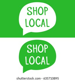 Shop local speech bubbles. Flat vector illustration on white and green background.