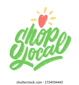 Shop local. Vector hand-drawn lettering sign.