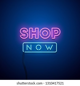 Shop Now neon sign. Vector illustration.