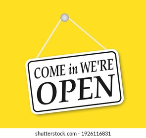 Shop sign: Come in we are Open, with shadow isolated on yellow background. Come in we are open sign on signboard with rope for business, online shopping. Vector illustration. eps10
