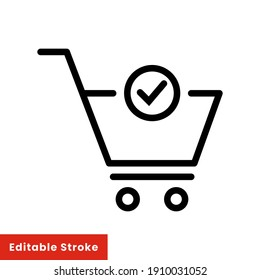 Shopping cart and check mark icon. Simple line style for web and app. Trolley symbol on white background. Vector Illustration. Editable stroke EPS10