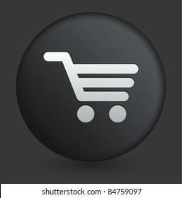 Shopping Cart Icon on Round Black Button Collection Original Illustration