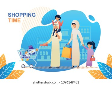 Shopping Time Banner. Cartoon Arab Family in Shop Mall. Father Pushing Cart with Purchases Holding Child on Shoulders. Happy Mother and Daughter with Paper Bags Walking near. Vector Flat Illustration