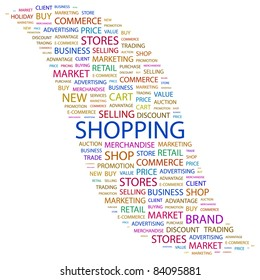 SHOPPING. Word collage on white background. Vector illustration. Illustration with different association terms.