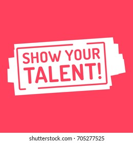 Show your talent. Badge, mark vector illustration on red background.
