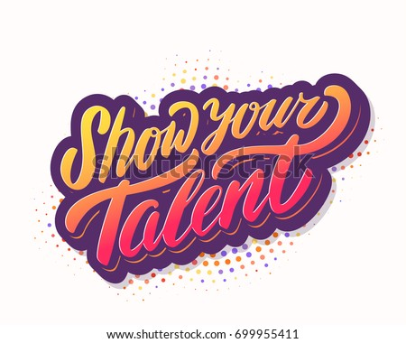 Show your talent. Vector banner.
