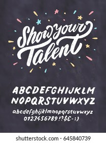 Show your talent. Vector chalkboard sign template.