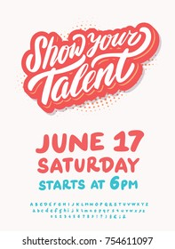 Show your talent. Vector poster template.