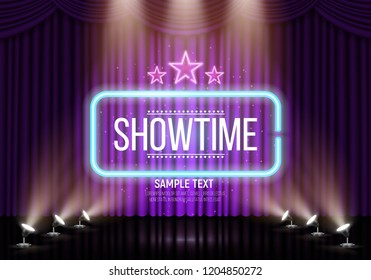 Showtime banner with curtain and neon frame illuminated by spotlights. Vector illustration.