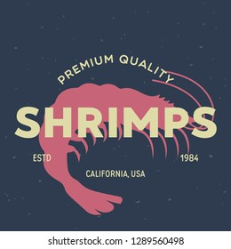 Shrimp, seafood. Vintage icon Shrimp label, logo, print sticker for Meat Restaurant, butchery meat shop poster with text, typography Shrimp, seafood. Shrimp silhouette. Poster, banner.