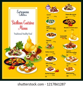 Sicilian cuisine menu design. Vector healthy traditional food of cannoli pastry, pasta alla norma or chops in pesto sauce, caponata or cachocavallo and arancini dessert, scaccia or mussels in tomato