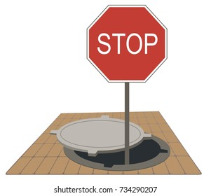 "Sign board ""Stop"" appears out from the sewer manhole warns about danger"