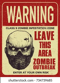 Sign board with zombie, words Zombie Outbreak Leave This Area. Vector illustration