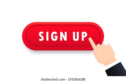Sign up button. Registration concept. Social media. Vector on isolated white background. EPS 10
