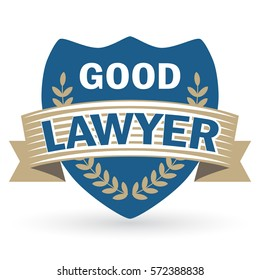 Sign Good Lawyer. The inscription on the shield. Vector illustration.